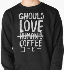 Ghouls love coffee Pullover Sweatshirt