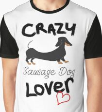 Crazy Sausage Dog Lover - Dachshund Graphic T-Shirt