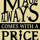 Magic always comes with a price... by Steampunkd