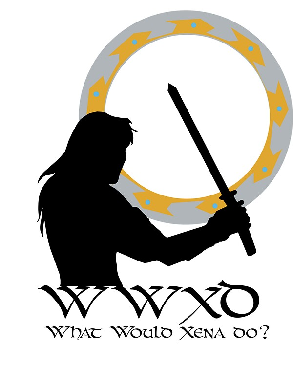 What Would Xena Do?