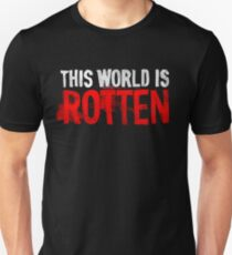 This world is rotten T-Shirt