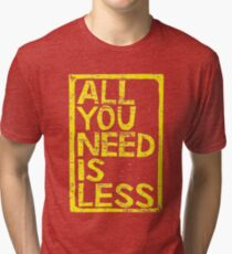 All You Need Is Less In Craft Stamp Yellow Ink Tri-blend T-Shirt