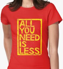 All You Need Is Less In Craft Stamp Yellow Ink Womens Fitted T-Shirt