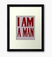 I Am A Man -- Civil Rights Poster Framed Print