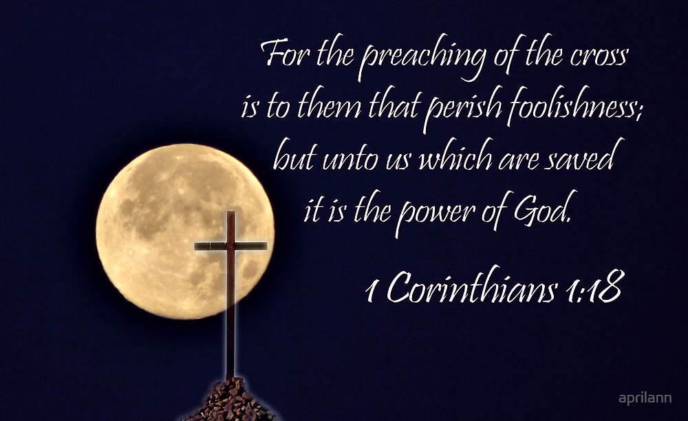 I Corinthians 1:18 - Daily Homework - Day 58 - July 4, 2012 by aprilann
