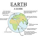 Earth: A Guide (Poster) by Miln3r