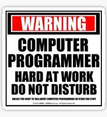 Warning Computer Programmer Hard At Work Do Not Disturb Sticker