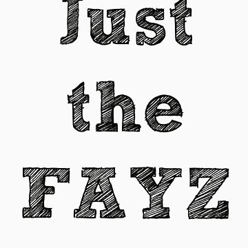 Just The FAYZ by pepsiandnutella