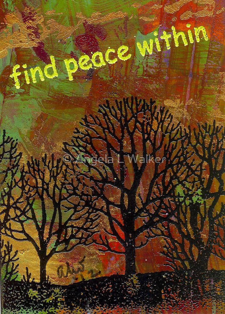 Finding Peace by © Angela L Walker