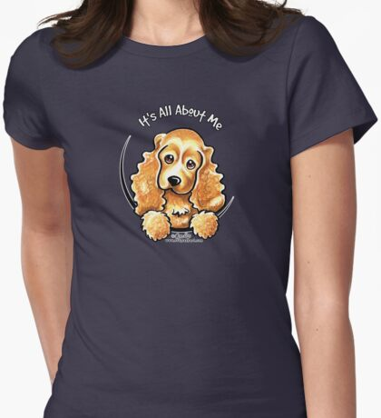 Cocker Spaniel :: It's All About Me T-Shirt