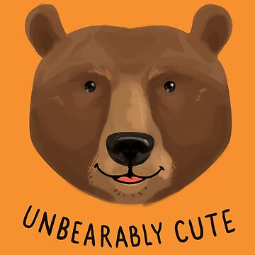 Unbearably Cute by Shipman
