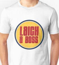 Laich a Boss T-Shirt