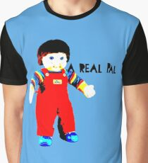 My Buddy, A Real Pal Graphic T-Shirt