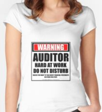 Warning Auditor Hard At Work Do Not Disturb Women's Fitted Scoop T-Shirt