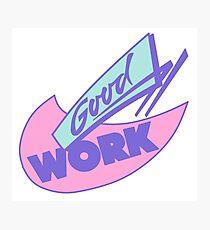 90s Great Work Graphic Design Photographic Print