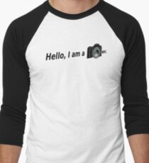 Hello There is a Photographer in the House! Men's Baseball ¾ T-Shirt