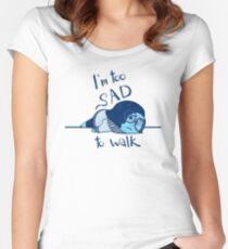 Too Sad to Walk Women's Fitted Scoop T-Shirt