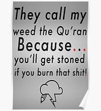 Burn that shit. Poster