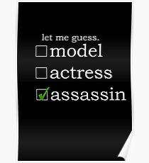 Model? Actress? Assassin. Poster