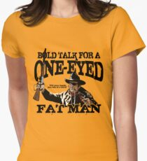 """""""One Eyed Fat Man"""" Womens Fitted T-Shirt"""