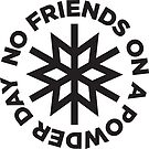 No Friends on a Powder Day by jaw1027