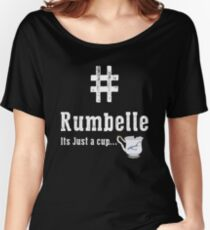 #Rumbelle  Women's Relaxed Fit T-Shirt