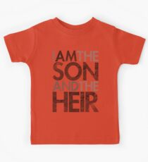 I Am The Son & The Heir Kids Tee