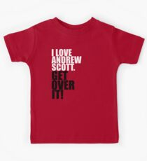 I love Andrew Scott. Get over it! Kids Tee