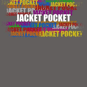 Jacket Pocket by JFSP