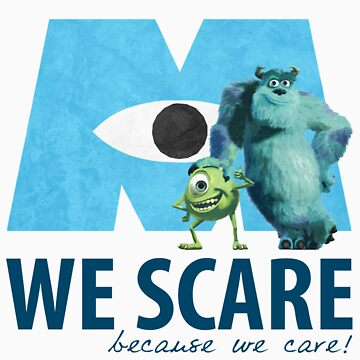 We Scare Because We Care! w/ Sulley and Mike by EmmaDotFox