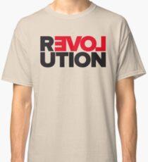 Revolution of love Classic T-Shirt