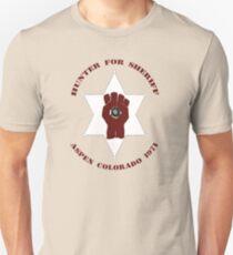Hunter For Sheriff Unisex T-Shirt