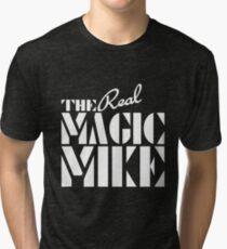 The REAL Magic Mike Tri-blend T-Shirt