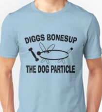 Diggs Bonesup The Dog Particle Unisex T-Shirt