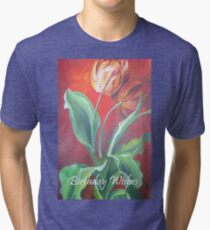 Birthday Wishes Red and Yellow Tulips Tri-blend T-Shirt