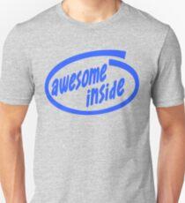 Awesome inside Unisex T-Shirt