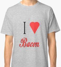 i love bacon Classic T-Shirt