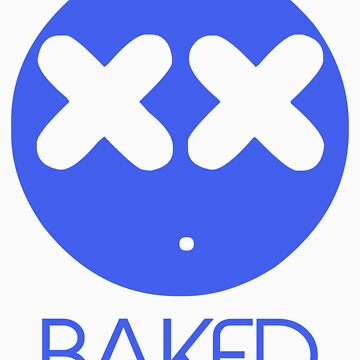 Stoner Emotions - Baked. by CloudCreator