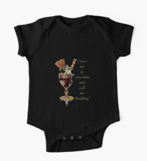 """Cover Me In Chocolate And Call Me """"Pudding"""" One Piece - Short Sleeve"""