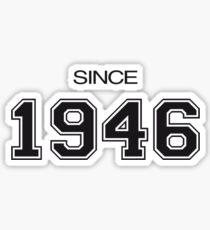 Since 1946 Sticker