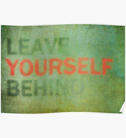 Leave Yourself Behind Poster