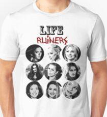 Life Ruiners - Female Edition Unisex T-Shirt