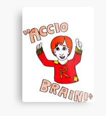 Accio Brain! -Ron Weasley Metal Print