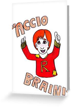 Accio Brain! -Ron Weasley by LittleMizMagic