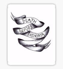 Death Before Dishonor Sticker