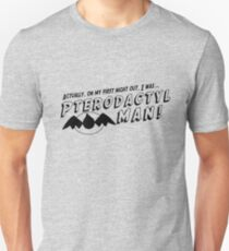 On My First Night, I was... Pterodactyl Man! (Black Normal) T-Shirt