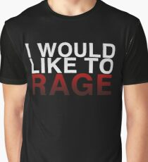 I WOULD LIKE TO RAGE! - Clean  Graphic T-Shirt