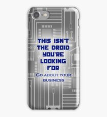 This isn't the Droid You're Looking For... iPhone Case/Skin