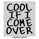 lyrics series: cool if I come over by mostly10
