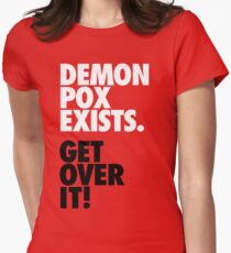 Demon Pox Exists T-Shirt